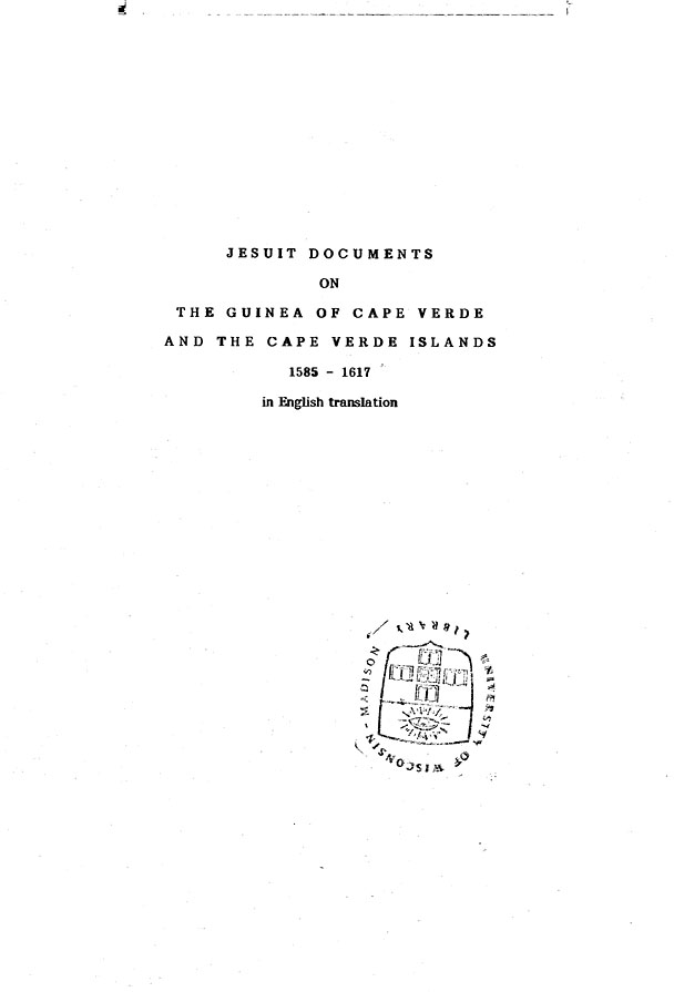 Jesuit Doents On The Guinea Of Cape Verde And Islands 1585 1617 In English Translation Cover