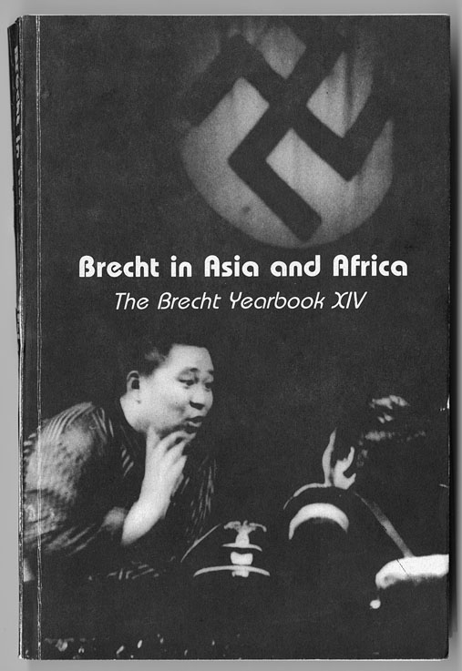 Brecht in Asia and Africa: the Brecht Yearbook XIV, Fuegi, John
