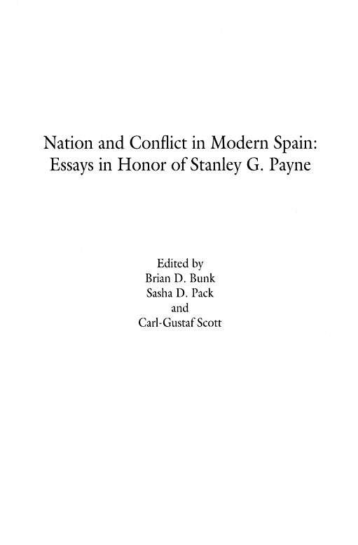 history nation and conflict in modern spain essays in honor of history nation and conflict in modern spain essays in honor of stanley g payne title page nation and conflict in modern spain essays in honor of